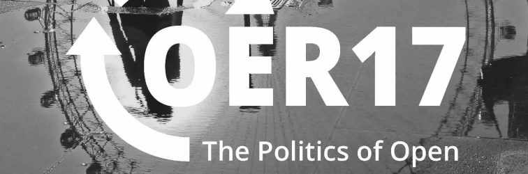 Final call for #OER17: The Politics of Open. Registration closes 16 March 2017